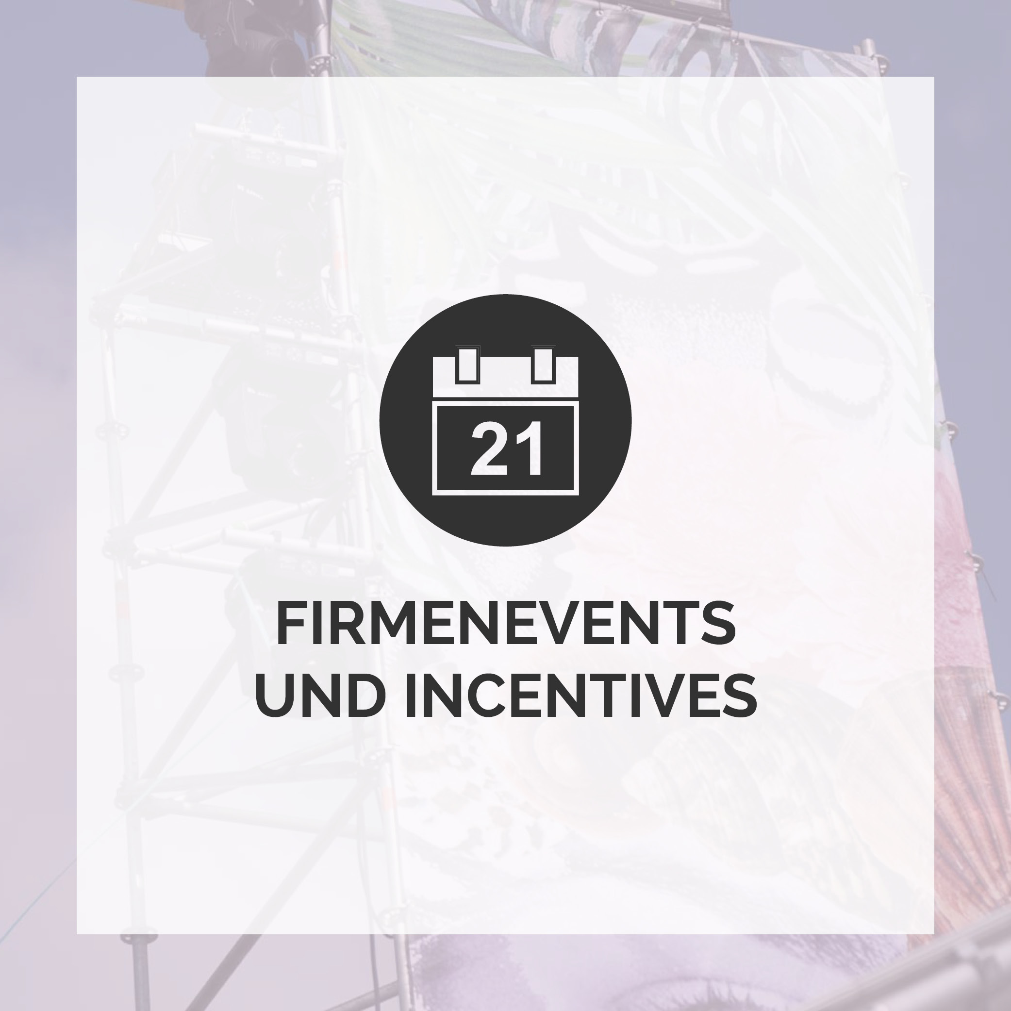 Firmenevents und Incentives